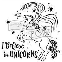 TCW818 I Believe In Unicorns Craft Acrylic Stencil
